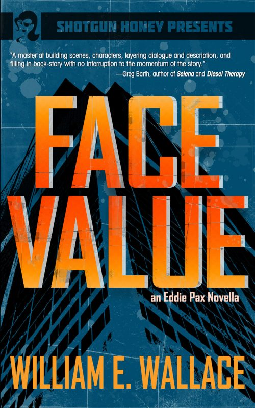 Face Value by William E. Wallace