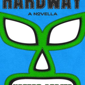 In the Know: Hardway by Hector Acosta