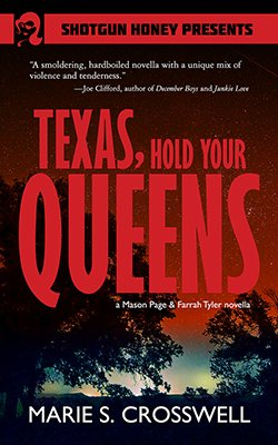 Buy a copy of Texas, Hold Your Queens