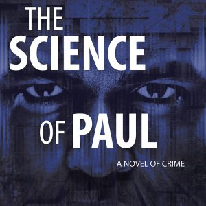 The Science of Paul by Aaron Philip Clark