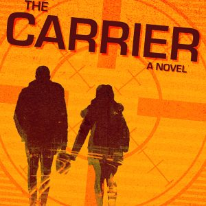 The Carrier by Preston Lang