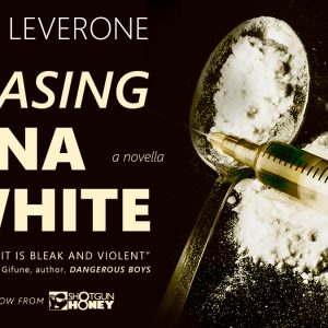 Release: Chasing China White by Allan Leverone