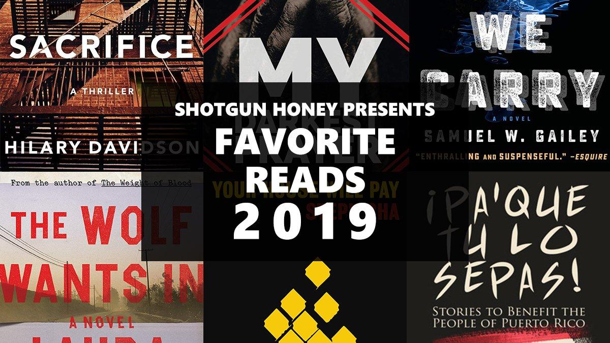 Shotgun Honey Presents Favorite Reads of 2019 (Part One)