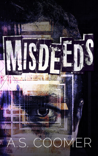 Misdeeds by A.S. Coomer